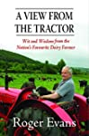 A View from the Tractor: Wit and Wisd...
