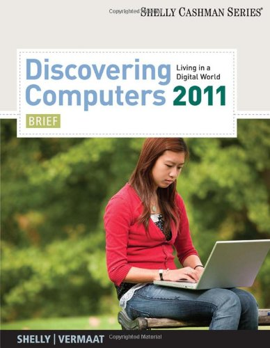 Discovering Computers 2011: Brief (Available Titles Skills Assessment Manager (SAM) - Office 2007)
