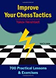 img - for Improve Your Chess Tactics: 700 Practical Lessons & Exercises book / textbook / text book