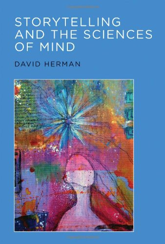 Storytelling and the Sciences of Mind