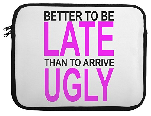better-to-be-late-slogan-laptop-case-13-14-15-15