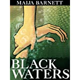 Black Waters (The Songstress Trilogy)