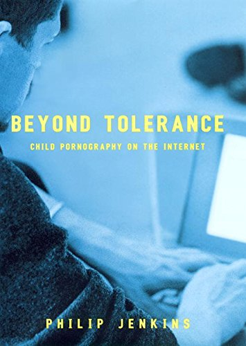 Beyond Tolerance: Child Pornography Online