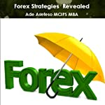 Forex Strategies Revealed | Ade Asefeso MCIPS MBA