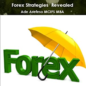 Forex strategy revealed