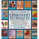 The Encyclopedia of Embroidery Techniquesby Pauline Brown