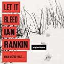 Let it Bleed Audiobook by Ian Rankin Narrated by James MacPherson