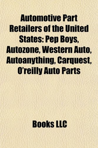 automotive-part-retailers-of-the-united-states-pep-boys-autozone-western-auto-autoanything-carquest-