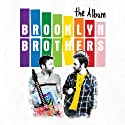 Brooklyn Brothers - Album [Vinilo]<br>$924.00