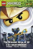 LEGO Ninjago 2-in-1 Ninja Handbook: The Bravest Ninja of All/Snakes in the Grass (Lego Ninjago Ninja Handbook)