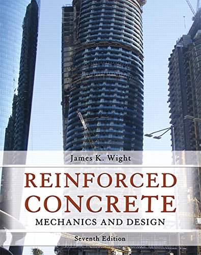 Reinforced Concrete: Mechanics and Design (7th Edition) PDF