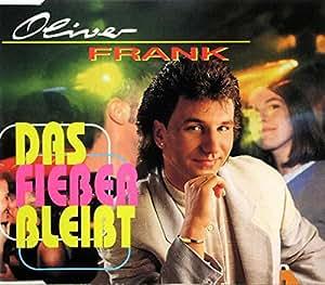 Oliver Frank - Das Fieber Bleibt