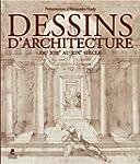LES DESSINS D'ARCHITECTURE, DU XIIIe...