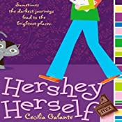Hershey Herself | [Cecilia Galante]