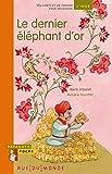 """Afficher """"Le dernier éléphant d'or"""""""