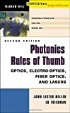 Photonics Rules of Thumb: Optics, Electro-Optics, Fiber Optics and Lasers (0071385193) by Miller, John
