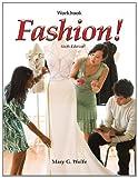 Fashion! Workbook (1605254649) by Wolfe, Mary