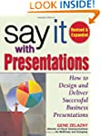 Say It with Presentations, Second Edi...