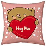 Valentine Gifts for Boyfriend Girlfriend Love Printed Cushion 12X12 Filled Pillow Pink Hug Me Teddy Bear Gift for Her Him Fiance Spouse