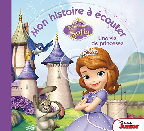 Sofia, une vie de princesse