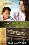 When Love Gets in the Way (Colorado Runaway Series)