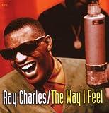 echange, troc Ray Charles - The Way I Feel