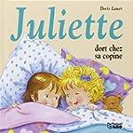Juliette Dort Chez Sa Copine - D�s 3 ans
