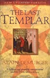 img - for The Last Templar: The Tragedy of Jacques de Molay, Last Grand Master of the Temple book / textbook / text book