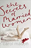 Carol Mason The Secrets of Married Women