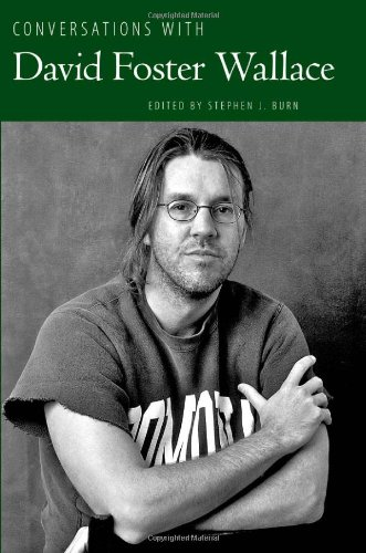 Conversations with David Foster Wallace (Literary Conversations)