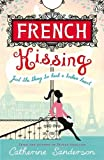 French Kissing Catherine Sanderson