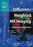 img - for Diffusion-Weighted MR Imaging: Applications in the Body (Medical Radiology) book / textbook / text book
