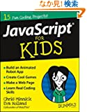 JavaScript For Kids For Dummies (For Dummies (Computer/Tech))
