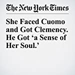 She Faced Cuomo and Got Clemency. He Got 'a Sense of Her Soul.' | Jim Dwyer