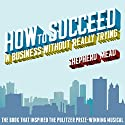How to Succeed in Business Without Really Trying (       UNABRIDGED) by Shepherd Mead Narrated by Eric Dove