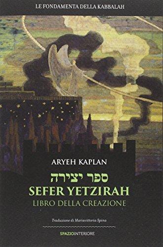 Sefer Yetzirah. Libro della creazione