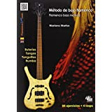 Flamenco Bass Method  Book/CD Setby Mariano Martos