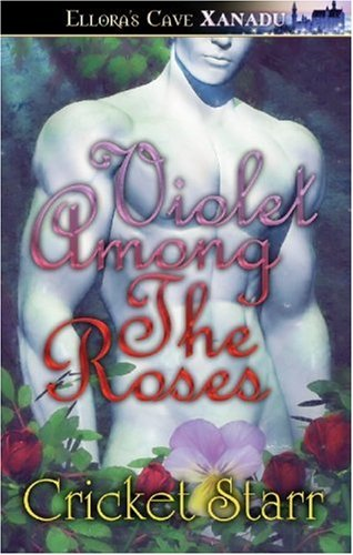 Violet Among The Roses, Cricket Starr