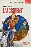 """Afficher """"L'accident"""""""