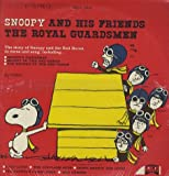 Snoopy and His Friends: The Royal Guardsmen