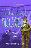 Isambard Kingdom Brunel (Who Was...?)