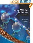 Single Molecule Techniques: A Laborat...