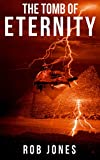 The Tomb of Eternity (Joe Hawke Book 3)