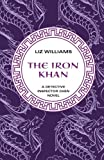 The Iron Khan (The Detective Inspec) (1480438227) by Williams, Liz