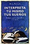 Interpreta Tu Mismo Tus Suenos/ the D...