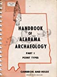 img - for Point Types (Handbook of Alabama Archaeology, Part 1) book / textbook / text book