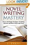 Writing : Novel Writing Mastery, Prov...