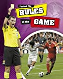 James Nixon Football File: Rules of The Game