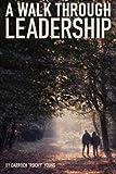 img - for A Walk Through Leadership book / textbook / text book