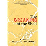 The Breaking of the Shellby Barry Durdant-Hollamby
